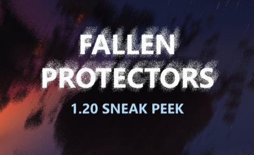 Fallen Protectors (1.20 Sneak Peek)
