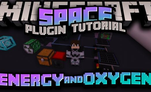 Tutorial for the Energy and Oxygen components of the space plugin used on Barbercraft